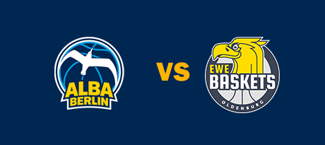 More Info for Pokalfinale: ALBA BERLIN - EWE Baskets Oldenburg