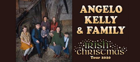 More Info for Angelo Kelly & Family: Irish Christmas Tour