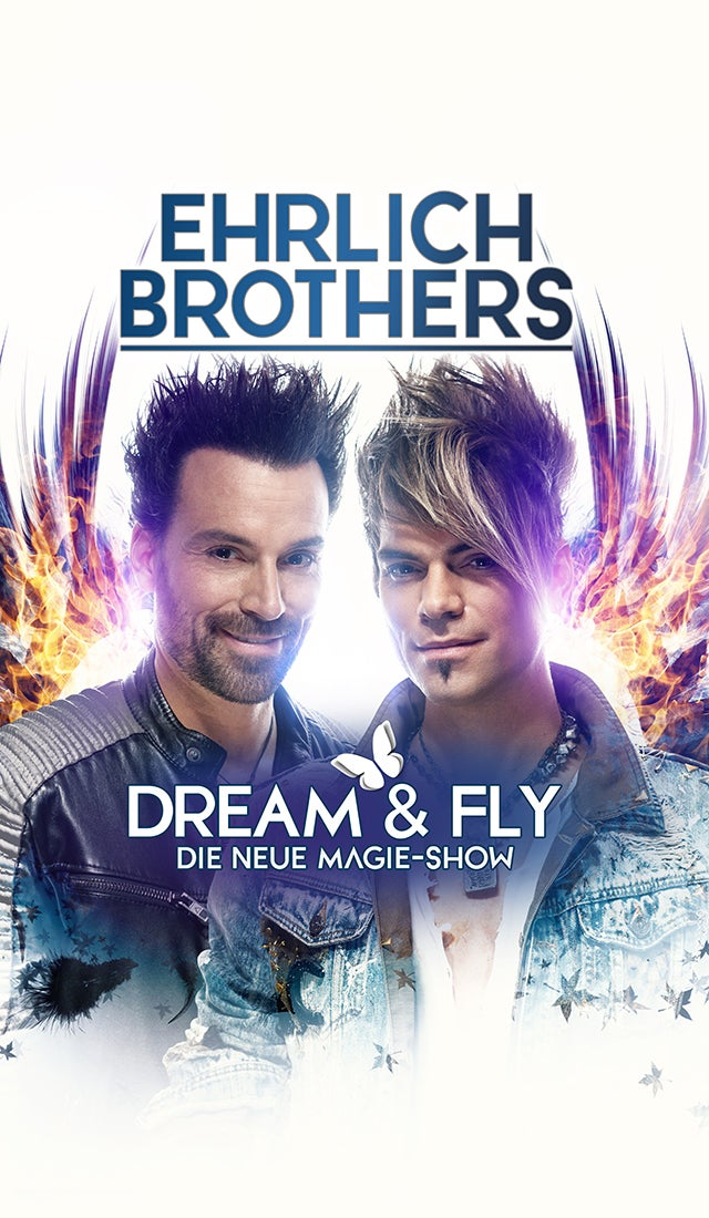 More Info for Ehrlich Brothers: Dream & Fly