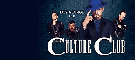More Info for Boy George & Culture Club